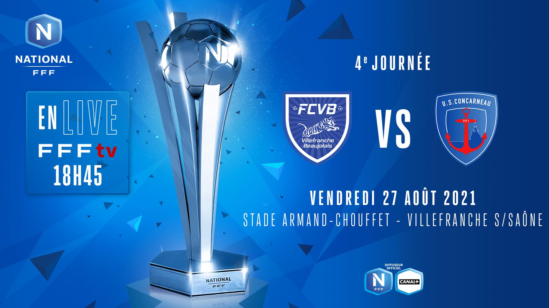 J4 : FC VILLEFRANCHE B. - US CONCARNEAU EN DIRECT (18h45) !