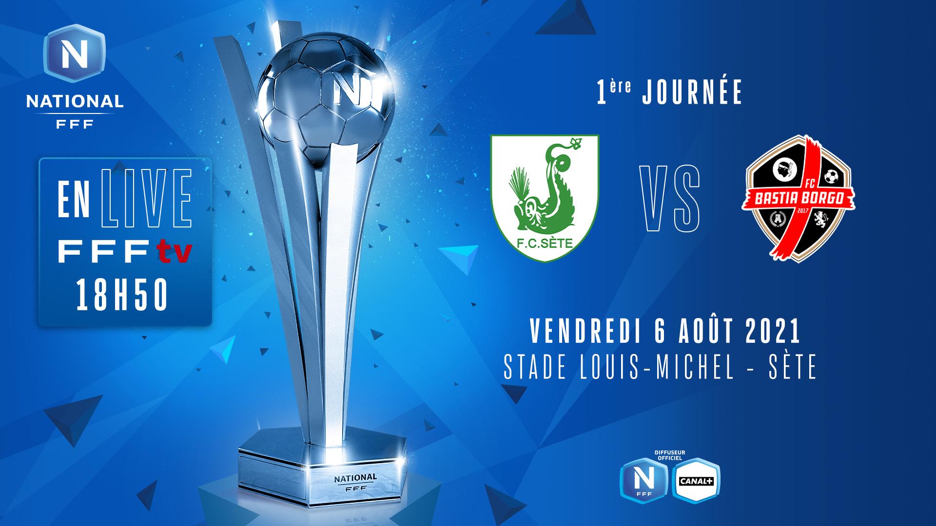 J1 I FC SÈTE - FC BASTIA BORGO EN DIRECT (18H50) !