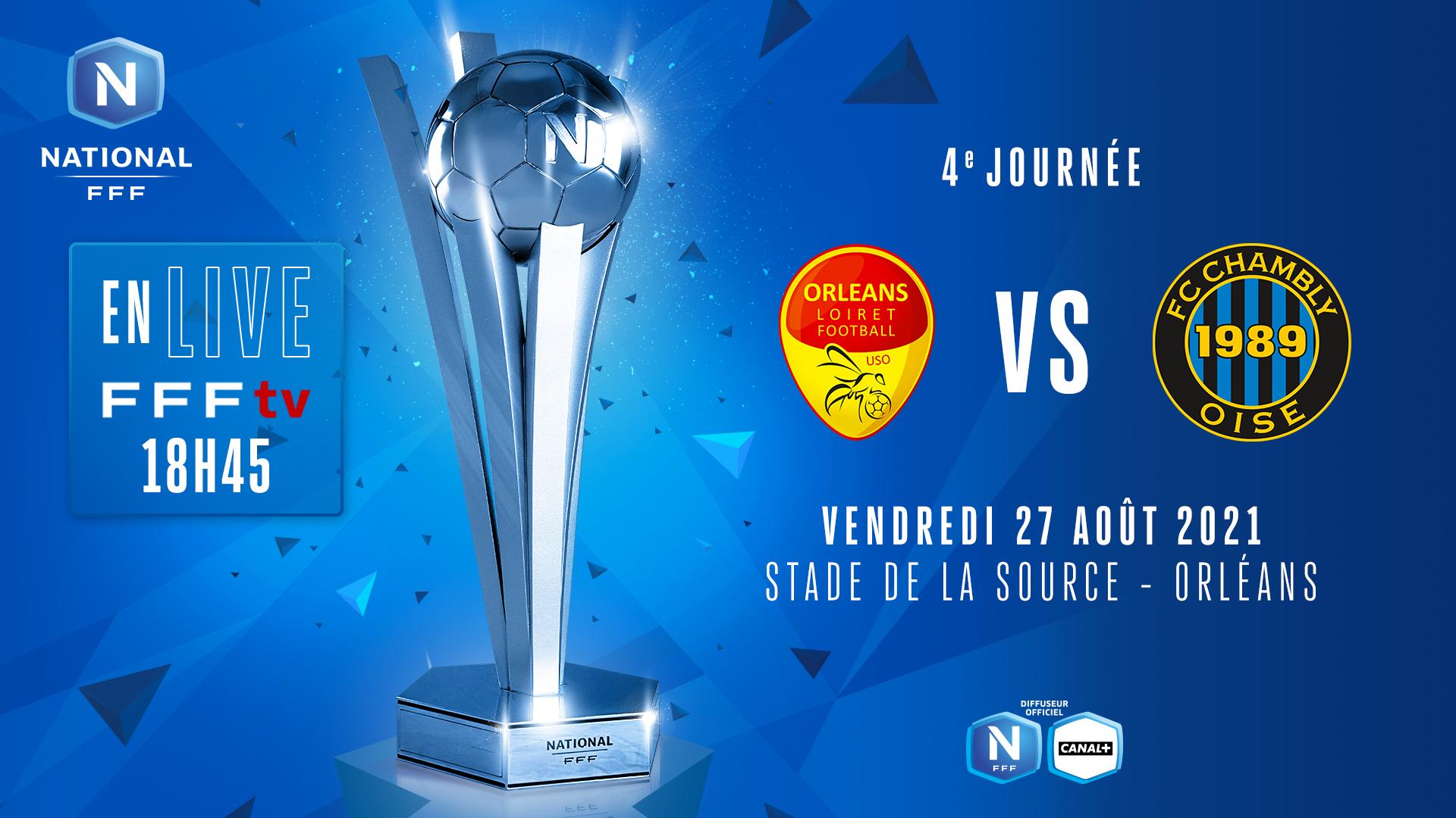 J4 I US ORLÉANS - FC CHAMBLY OISE EN DIRECT (18H45) !