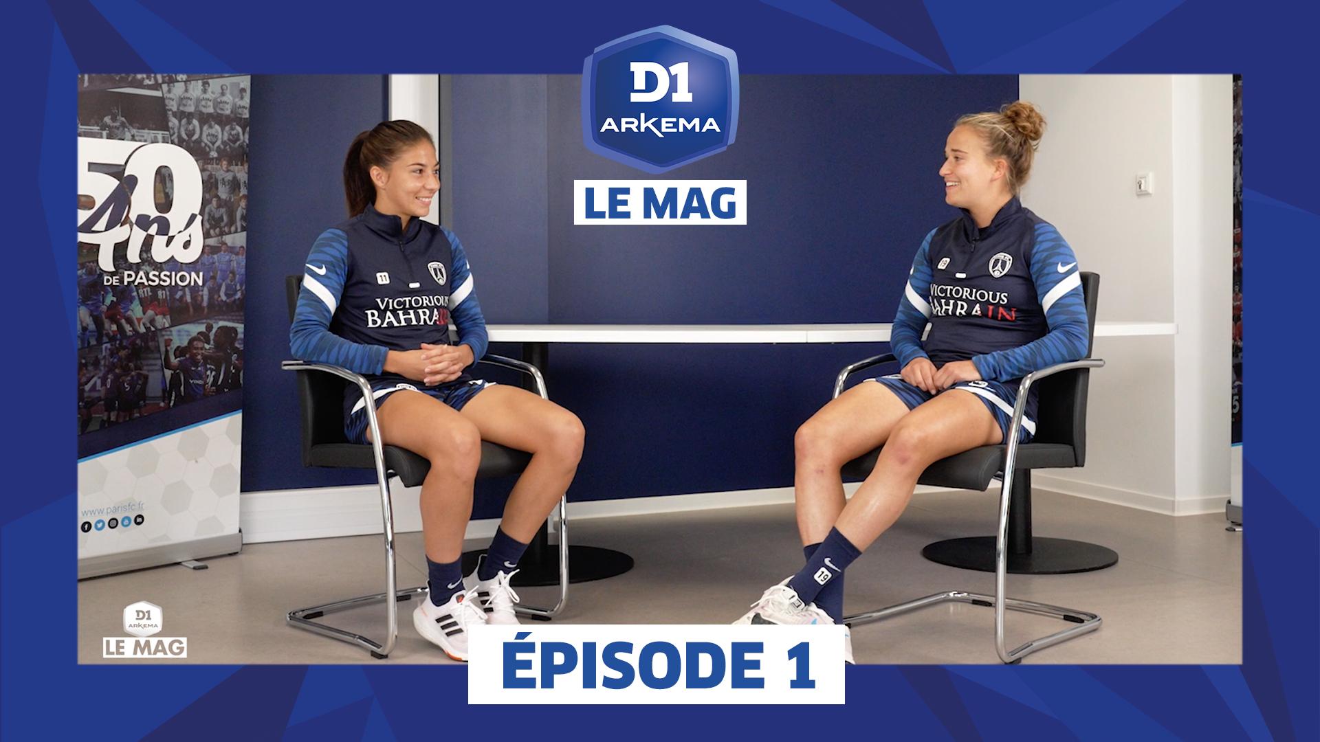 D1 Le Mag (2021-2022) I Ép. 1